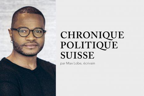 Chronique politique suisse, Max Lobe